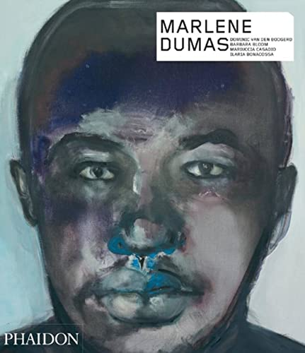 Marlene Dumas (Hardcover): Dominic Van Den Boogerd
