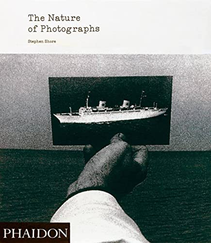 The Nature of Photographs. [Signed by Stephen Shore].: Shore, Stephen.