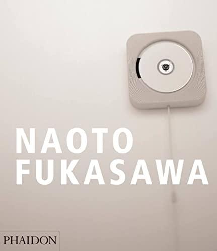 Naoto Fukasawa: Naoto Fukasawa