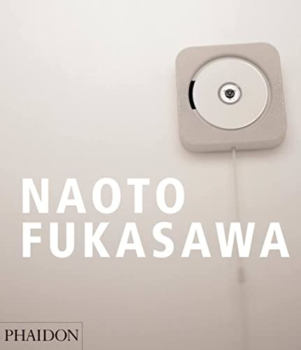 Naoto Fukasawa by Kenya Hara Tim Brown: Tim Brown