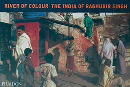 9780714846026: River Of Colour. The India Of Raghubir Singh