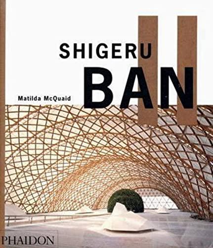 9780714846293: Shigeru Ban. Ediz. inglese