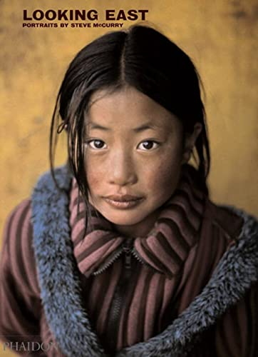 9780714846378: Looking East. Portraits By Steve McCurry