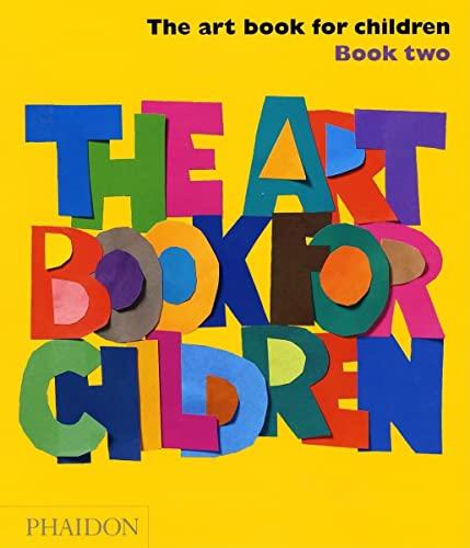 9780714847061: The Art Book for Children