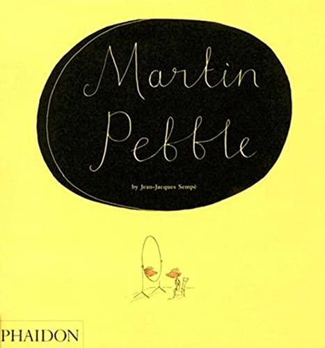 Martin Pebble: Sempé, Jean-Jacques