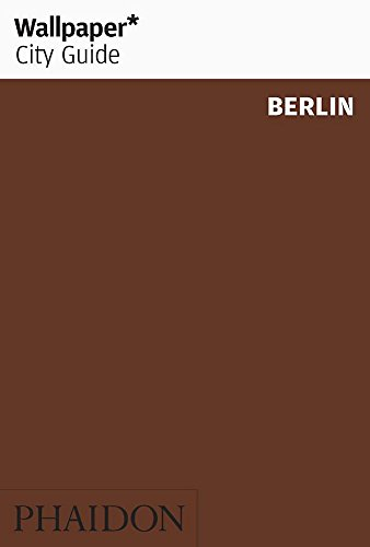 Wallpaper City Guide: Berlin (Wallpaper City Guides)