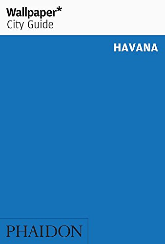 9780714847221: Wallpaper City Guide: Havana (Wallpaper City Guides)