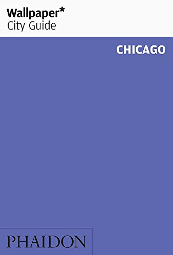 9780714847382: Wallpaper City Guide: Chicago (Wallpaper City Guides)