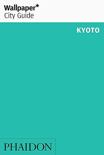 9780714847436: Kyoto. Ediz. inglese (Wallpaper. City Guide)