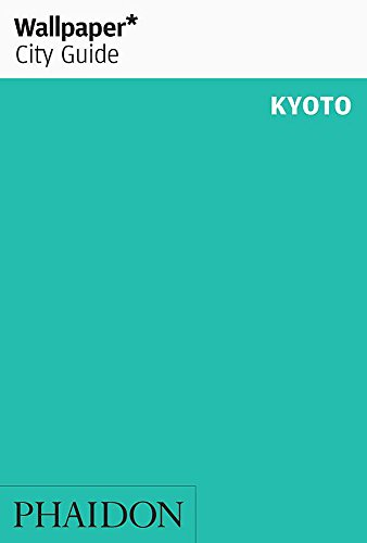 9780714847436: Wallpaper City Guide: Kyoto (Wallpaper City Guides)