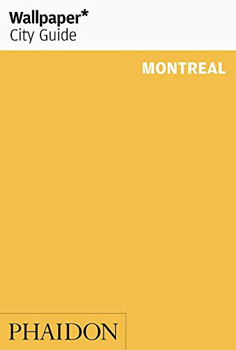 9780714847474: Wallpaper City Guide: Montreal (Wallpaper City Guides)