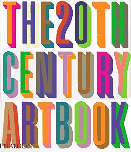 The 20th Century Art Book: Editors of Phaidon