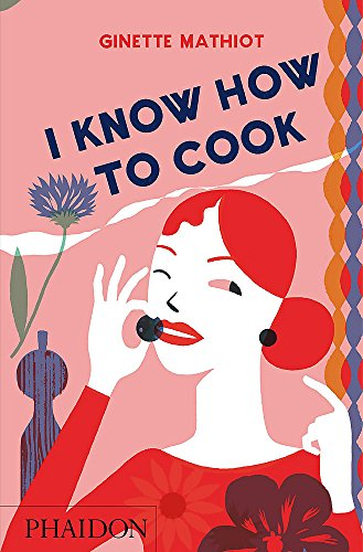 9780714848044: I Know How To Cook - UK Edition