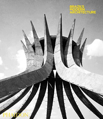 9780714848457: Brazil's Modern Architecture