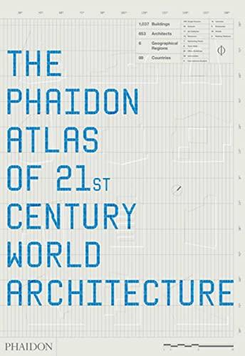 9780714848747: The Phaidon atlas of 21st century world architecture. Ediz. integrale