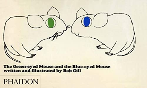 9780714848877: The Green-Eyed Mouse and the Blue-Eyed Mouse