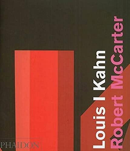 Louis I Kahn: Robert McCarter