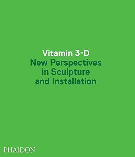 9780714849744: Vitamin 3-D. New perspective in sculpture and installation