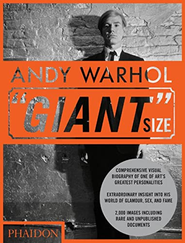 "Andy Warhol ""Giant Size"". Introduction by Dave Hickey.: Bluttal, Steven (Photo Editor):"