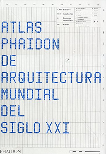 9780714849980: Atlas Phaidon De Arquitectura Mundial Del Siglo XXI