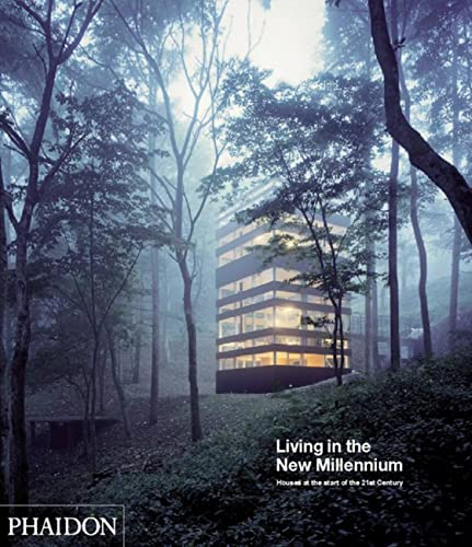 9780714855998: Living in the New Millennium, Houses at the Start of the 21st Century