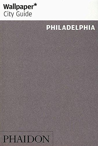 9780714856117: Wallpaper* City Guide Philadelphia (Wallpaper* City Guides)