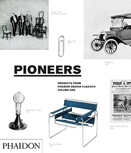 9780714856650: Pioneers. Products From Phaidon Design Classics