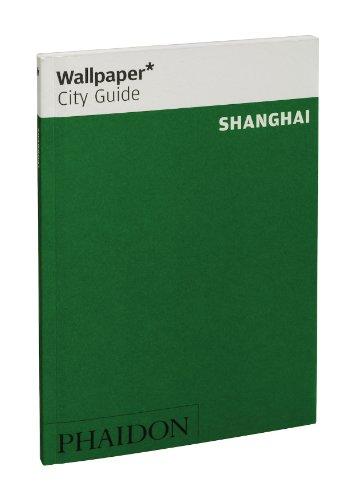 9780714856810: Shanghai. Ediz. inglese (Wallpaper. City Guide)