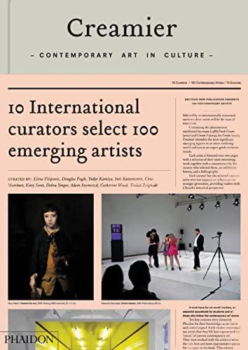 9780714856834: Creamier: Contemporary Art in Culture: 10 Curators, 100 Contemporary Artists, 10 Sources