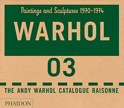 Andy Warhol Catalogue Raisonné, Vol. 3: Paintings and Sculptures, 1970-1974: Printz, Neil