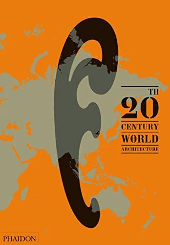 9780714857060: 20th-Century World Architecture. The Phaidon atlas