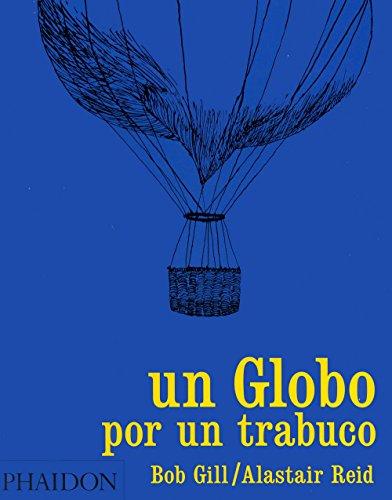 9780714857190: Un globo por un trabuco