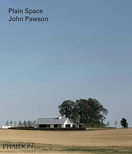 9780714857480: John Pawson. Plain Space (Architecture in Detail)