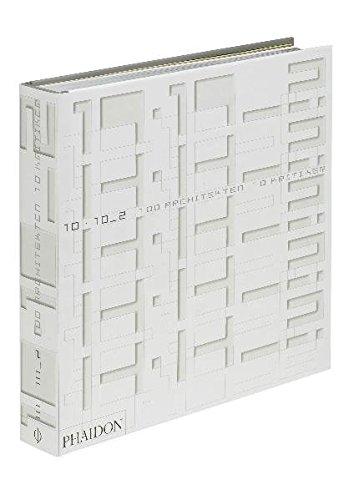 9780714857947: 10x10_2: 10 Kritiker, 100 Architekten
