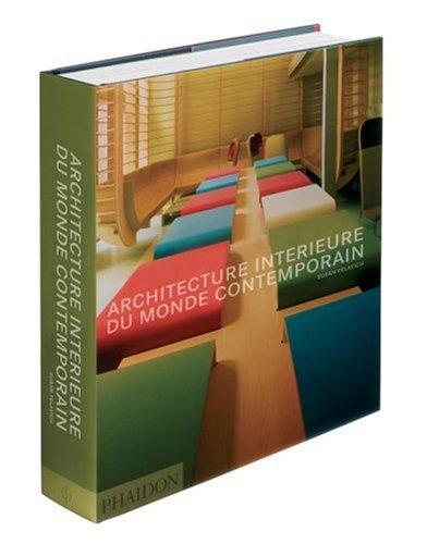 9780714858302: Architecture int�rieure du monde contemporain
