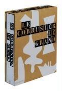 Le Corbusier le Grand. 1887-1965. Das Original!: Cohnen, Jean-Louis: