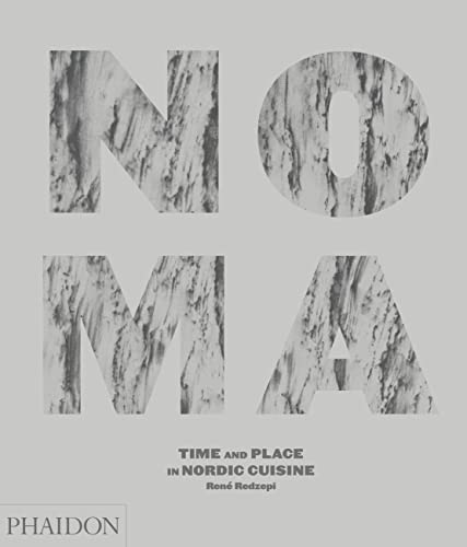 9780714859033: Noma: Time and Place in Nordic Cuisine