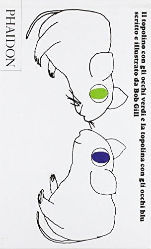 9780714859545: Il topolino con gli occhi verdi e la topolina con gli occhi blu