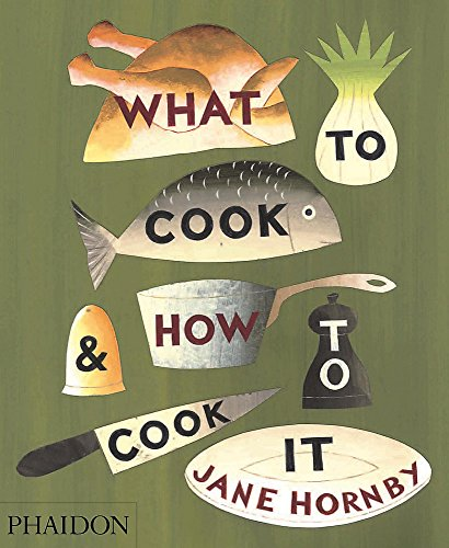 9780714859583: What to Cook & How to Cook It