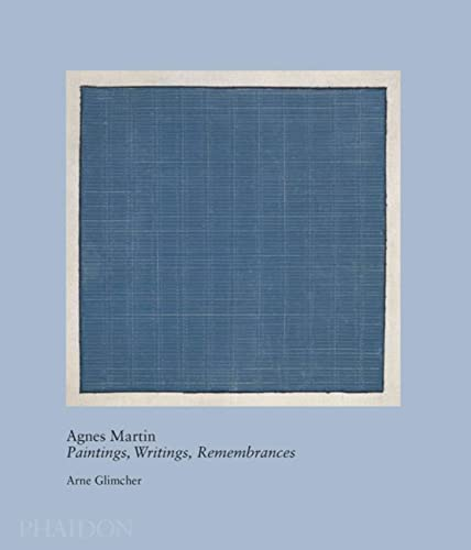 9780714859965: Agnes Martin. Paintings, Writings, Remembrances (Arte)