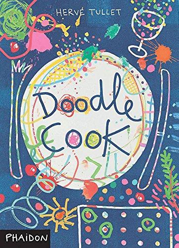 9780714860701: Doodle Cook