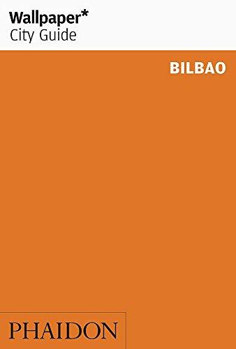 Wallpaper City Guide Bilbao (2012): Rachael Moloney,