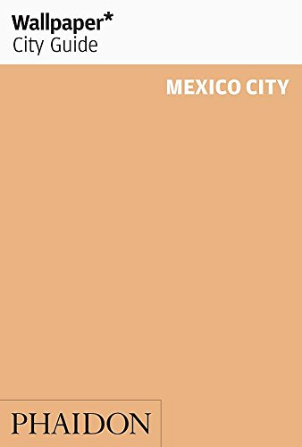 9780714860985: Wallpaper* City Guide Mexico City 2012 (Wallpaper City Guides)