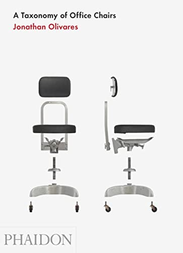 9780714861036: A Taxonomy Of Office Chairs