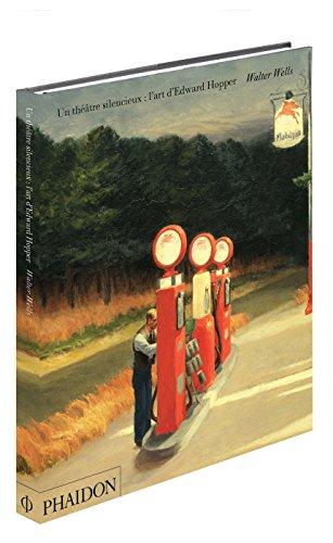 Un Theatre Silencieux, l'Art d'Edward Hopper: Wells Walter