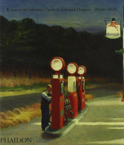 9780714861753: Il teatro del silenzio: l'arte di Edward Hopper