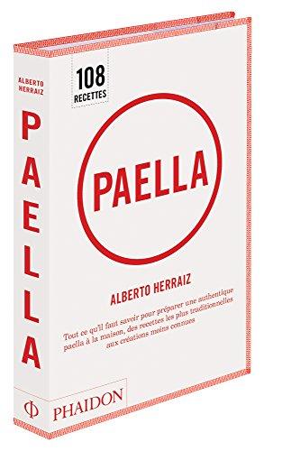 9780714861760: Paella : Tout ce qu'il faut savoir pour préparer une authentique Paella à la maison, des recettes les plus traditionnelles aux créations moins connues
