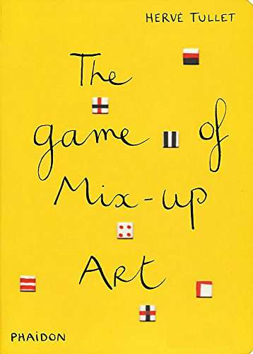 9780714861883: The Game Of Mix-Up Art
