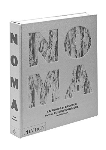 9780714862200: Noma : Le temps et l'espace dans la cuisine nordique