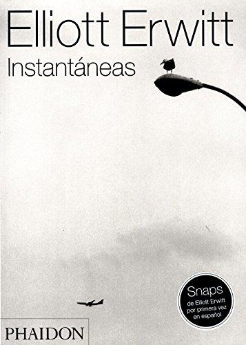 Elliott Erwitt Instantáneas (Snaps) (Spanish Edition)